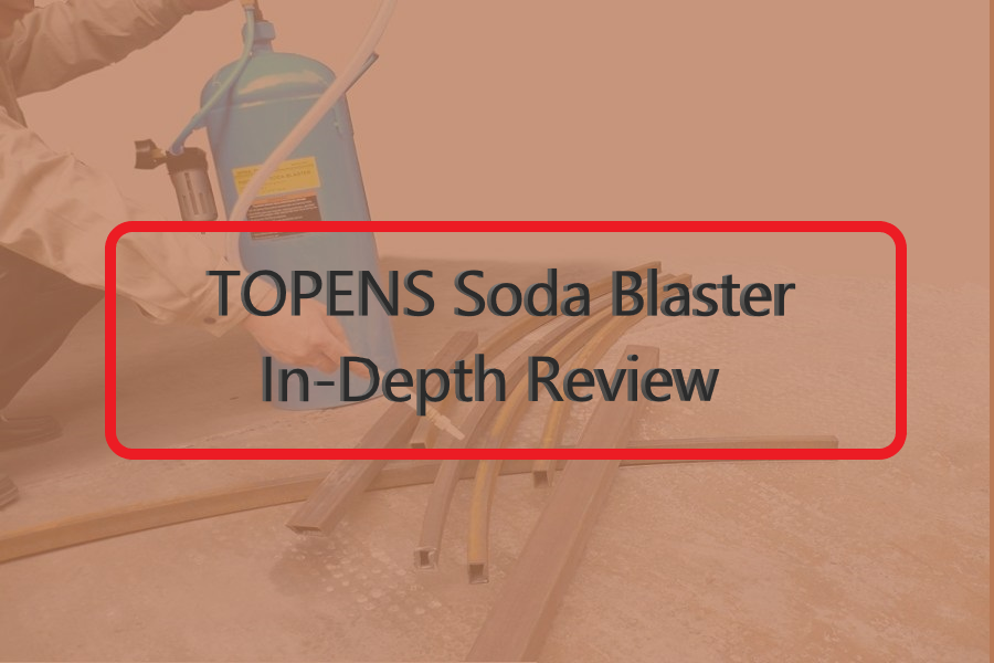 "TOPENS Soda Blaster ""The Best Sand Blaster Review"""